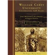 William Carey University by Wilson, Joshua; Wheeler, Donna Duck; Hamilton, Barbara, 9781467127042
