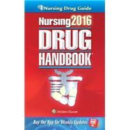 Nursing 2016 Drug Handbook by Lippincott, 9781469887043
