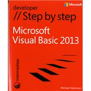 Microsoft Visual Basic 2013 Step by Step by Halvorson, Michael, 9780735667044