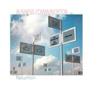 Business Communication In Person, In Print, Online by Newman, Amy, 9781285187044