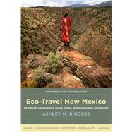 Eco-travel New Mexico by Biggers, Ashley M., 9780826357045