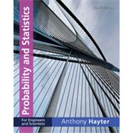 Probability and Statistics for Engineers and Scientists by Hayter, Anthony J., 9781111827045