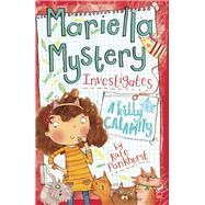 Mariella Mystery Investigates a Kitty Calamity by Pankhurst, Kate, 9781438007045