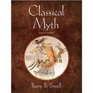 Classical Myth by Powell, Barry B., 9780321967046