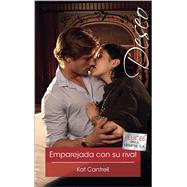 Emparejada con su rival (Matched To Her Rival) by Cantrell, Kat, 9780373517046