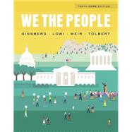 We the People (Core Tenth Edition) by Ginsberg, Benjamin; Lowi, Theodore J.; Weir, Margaret; Tolbert, Caroline J., 9780393937046