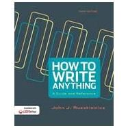 How to Write Anything A Guide and Reference by Ruszkiewicz, John J.; Dolmage, Jay T., 9781457667046