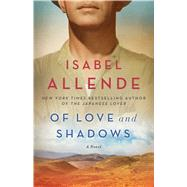 Of Love and Shadows A Novel by Allende, Isabel; Peden, Margaret Sayers, 9781501117046