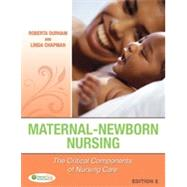 Maternal-Newborn Nursing: The Critical Components of Nursing Care by Durham, Roberta, 9780803637047