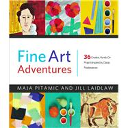 Fine Art Adventures by Pitamic, Maja; Laidlaw, Jill; Norris, Mike, 9780912777047