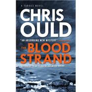 The Blood Strand by Ould, Chris, 9781783297047
