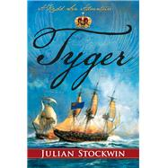 Tyger by Stockwin, Julian, 9781590137048