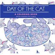 Day of the Cat A Coloring Book with Hidden Pictures by Jin, Kong Hye, 9781626867048
