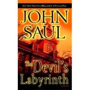 The Devil's Labyrinth by SAUL, JOHN, 9780345487049