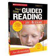 Next Step Guided Reading in Action: Grades K-2 Model Lessons on Video Featuring Jan Richardson by Richardson, Jan, 9780545397049
