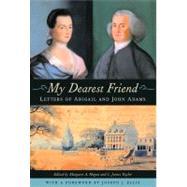 My Dearest Friend by Adams, Abigail, 9780674057050