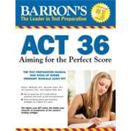 Barron's Act 36 by Spare, Alexander; Hirsch, Ann Summers; Pazol, Jonathan; Mcdaniel, Krista L., 9780764147050