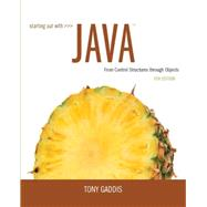 Starting Out with Java From Control Structures through Objects by Gaddis, Tony, 9780133957051