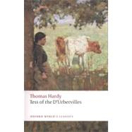 Tess of the D'Urbervilles. Thomas Hardy (Oxford World's Classics by Hardy, Thomas, 9780199537051