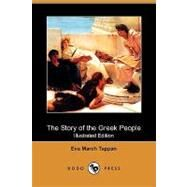 The Story of the Greek People by Tappan, Eva March, 9781409927051