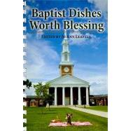 Baptist Dishes Worth Blessing by Bryson, Judy, 9781589807051
