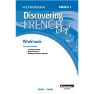 Discovering French Today Bleu Workbook with Review Bookmarks Level 1 by Holt McDougal, 9780544107052