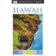 DK Eyewitness Travel Guide: Hawaii by DK Publishing, 9781465427052