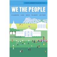 We the People (Tenth Essentials Edition) by Ginsberg, Benjamin; Lowi, Theodore J.; Weir, Margaret; Tolbert, Caroline J.; Spitzer, Robert J., 9780393937053