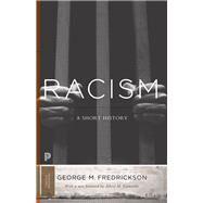 Racism by Fredrickson, George M.; Camarillo, Albert M., 9780691167053