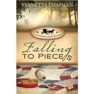 Falling to Pieces by Chapman, Vannetta, 9780785217053