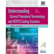 Understanding Current Procedural Terminology and HCPCS Coding Systems by Bowie, Mary Jo, 9781305647053