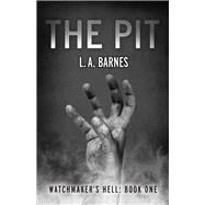 The Pit by Barnes, L. A., 9781682227053