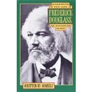 Narrative of the Life of Frederick Douglass by DOUGLASS, FREDERICK, 9780385007054