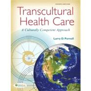 Transcultural Health Care: A Culturally Competent Approach by Purnell, Larry D., 9780803637054