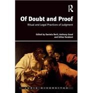 Of Doubt and Proof: Ritual and Legal Practices of Judgment by Berti,Daniela, 9781138637054