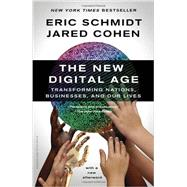 The New Digital Age by SCHMIDT, ERIC; COHEN, JARED, 9780307947055