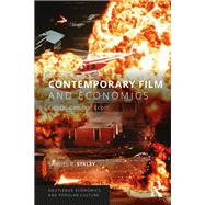Contemporary Film and Economics: Lights! Camera! Econ! by Staley; Samuel, 9780815367055