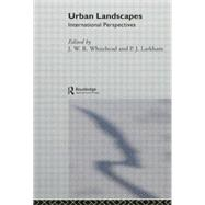 Urban Landscapes: International Perspectives by Larkham,P. J., 9781138867055