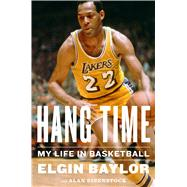 Hang Time by Baylor, Elgin; Eisenstock, Alan (CON), 9780544617056
