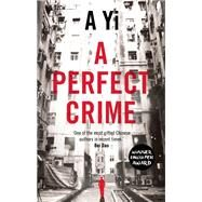 A Perfect Crime by Yi, A; Holmwood, Anna, 9781780747057