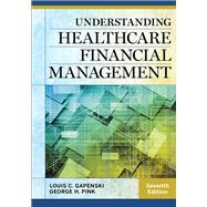 Understanding Healthcare Financial Management by Gapenski, Louis C., 9781567937060