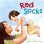 Red Socks by Mayer, Ellen; Hu, Ying-Hwa, 9781595727060