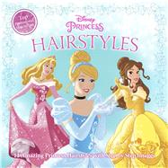 Disney Princess Hairstyles by Unknown, 9781940787060