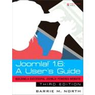 Joomla! 1.6 A User's Guide: Building a Successful Joomla! Powered Website by North, Barrie M., 9780132487061
