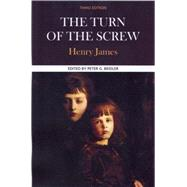 The Turn of the Screw A Case Study in Contemporary Criticism by James, Henry; Beidler, Peter G., 9780312597061