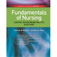 Fundamentals of Nursing: Content Review Plus Practice Questions by Nugent, Patricia M., 9780803637061