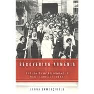 Recovering Armenia by Ekmekcioglu, Lerna, 9780804797061