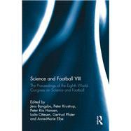 Science and Football VIII: The Proceedings of the Eighth World Congress on Science and Football by Bangsbo; Jens, 9781138947061