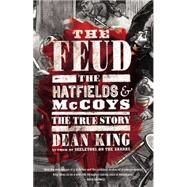 The Feud by King, Dean, 9780316167062