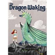 The Dragon Waking by Towler, Grayson, 9780807517062